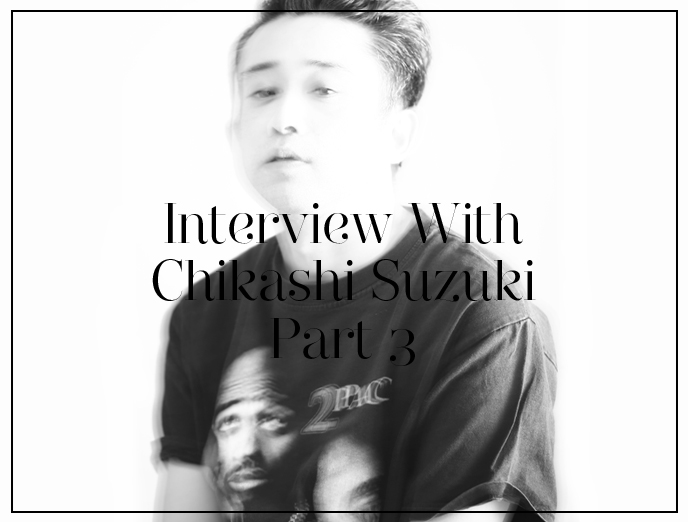 Interview with Chikashi Suzuki, Photographer / Fashion Photography After 9.11 Part3