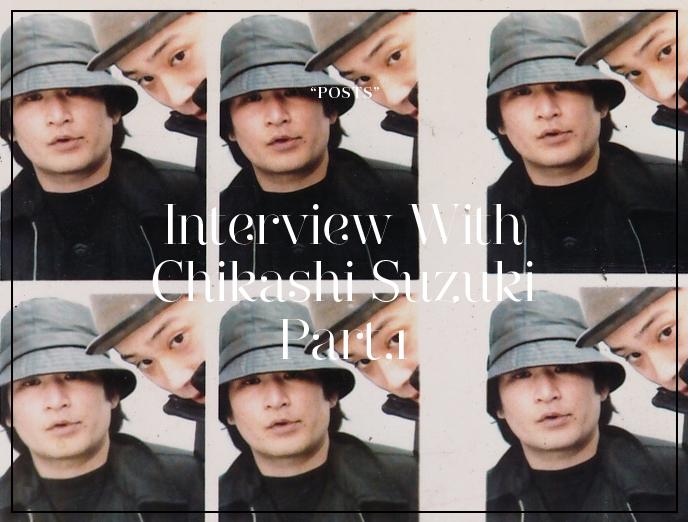 Interview with Chikashi Suzuki, Photographer / Structuring Fashion Photographs Part 1