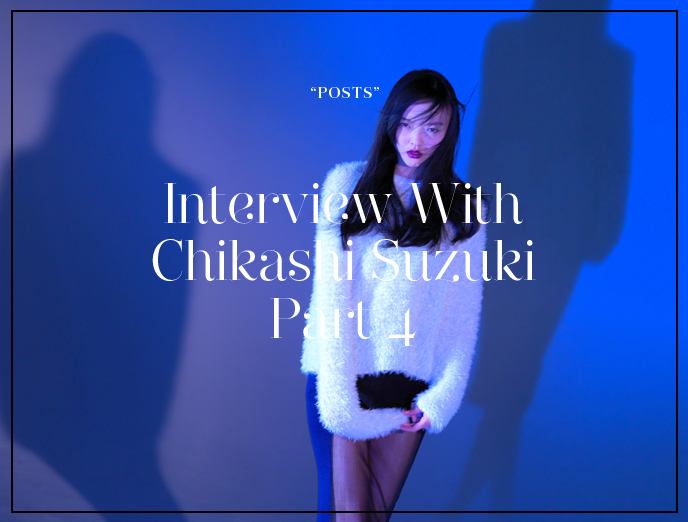Interview with Chikashi Suzuki, Photographer / The Relationship between Photographers and Designers Part 4