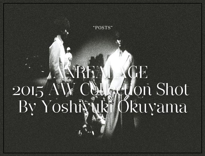 ANREALAGE 2015 AW Collection Shot By Yoshiyuki Okuyama