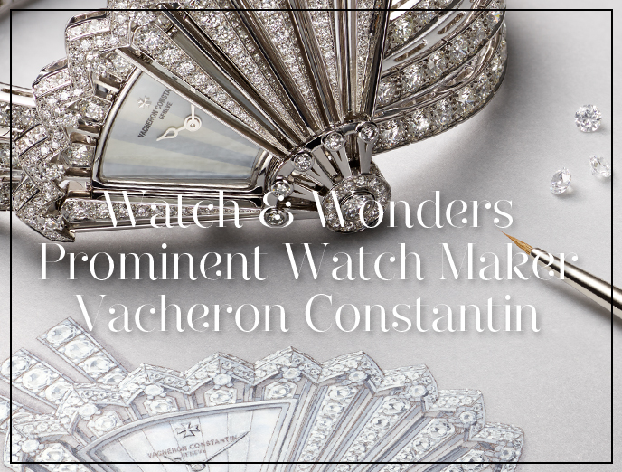 The Front Line Of World's Oldest Watch Manufacturer Vacheron Constantin