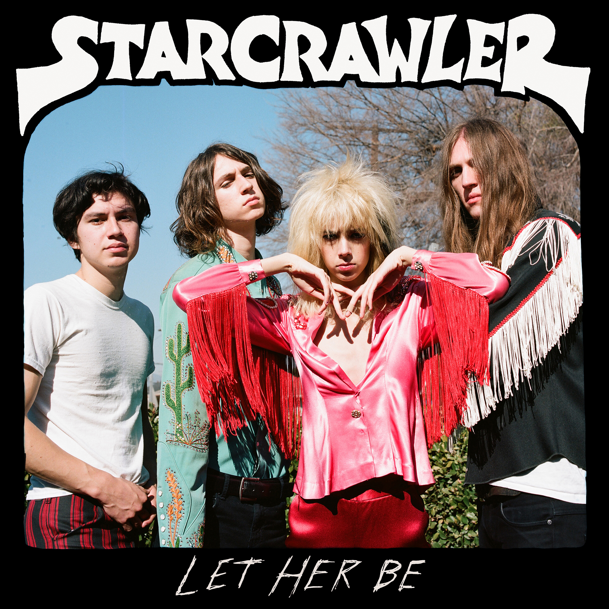 Starcrawler - 「Let Her Be」
