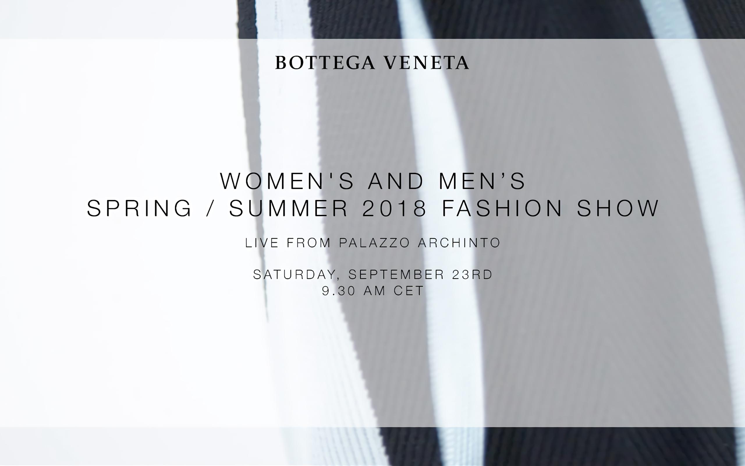 Now On Live: Bottega Veneta Spring – Summer 2018 Collection