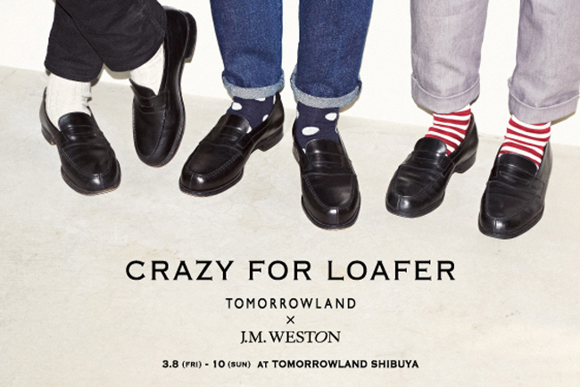 © CRAZY FOR LOAFER TOMORROWLAND x J.M.WESTON