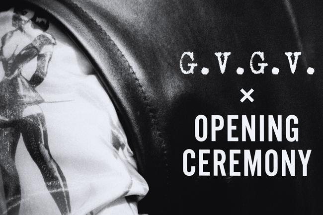 G.V.G.V. × OPENING CEREMONY