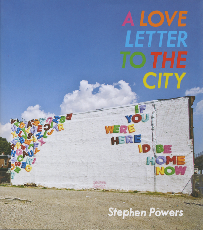 'A LOVE LETTER TO THE CITY' by Stephen Powers
