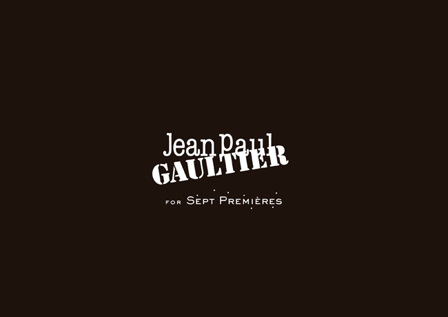 Jean Paul GAULTIER FOR SEPT PREMIÈRES
