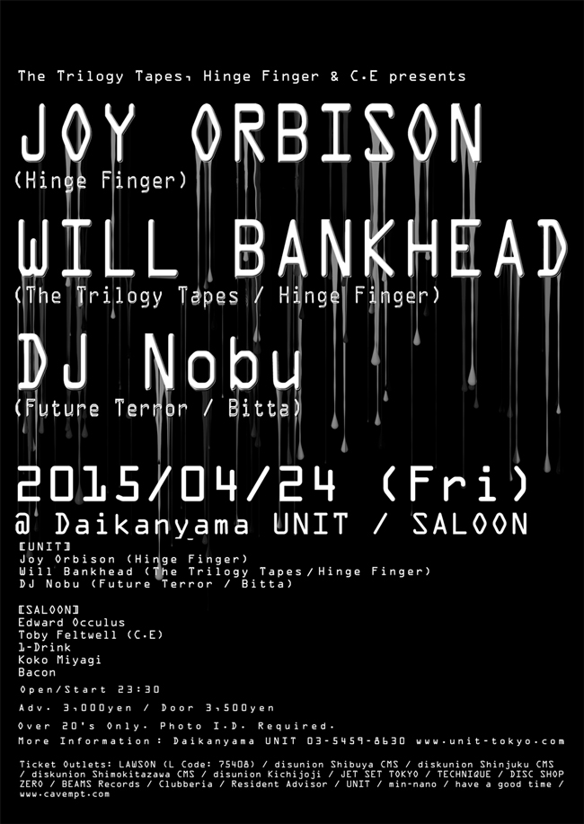 The Trilogy Tapes, Hinge Finger & C.E Presents Joy Orbison & Will Bankhead